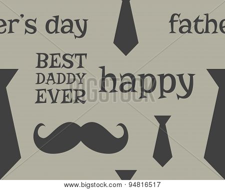Father s day greeting seamless pattern template. Mustache and tie. Unusual funny concept. Best daddy