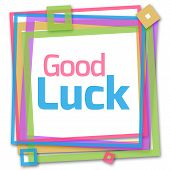 Good luck text written over colorful background. poster
