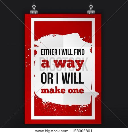 Find way or make one. Inspirational quote about life, new week, positive phrase. Modern typography text on grunge background