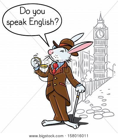 Kids vector illustration of funny rabbit in glasses, jacket, hat and pants with watch and walking cane. On background of Big Ben and London cityscape. Includes balloon with text Do You Speak English