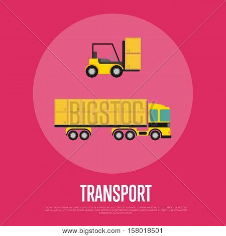 Transport banner with container truck vector illustration. Freight cargo transport, forklift truck with boxes in flat design. Warehouse logistics, shipping company, transportation business concept