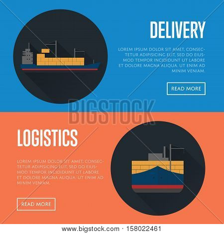 Delivery and logistics banners with cargo ship vector illustration. Freight vessel with long shadow icon. Worldwide logistics, maritime delivery shipping, global import and export business concept