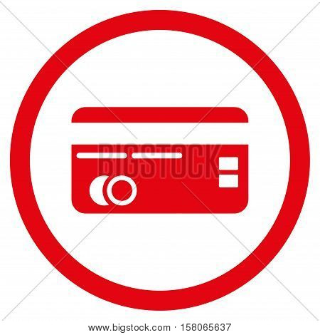 Credit Card vector rounded icon. Image style is a flat icon symbol inside a circle, red color, white background.