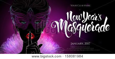 Vector Illustration. A mysterious lady in carnival mask put a finger on lips in a  hush gesture. Beautiful concept design with hand drawn New Year lettering for greeting card, party invitation, banner or flyer.