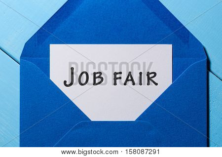 Job Fair - text message in blue envelope.