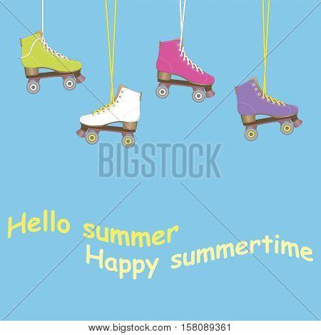 Hello summer. I love summer. Vector illustration. Image rolls. Roller Skates. Summer time.