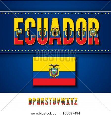 Ecuador National Flag stylized Font. Alphabet second part in Vector Set