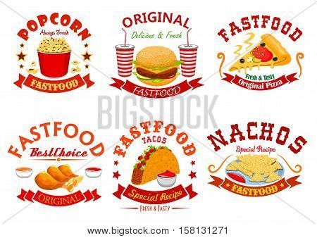 Fast food cafe badge set. Hamburger, pizza, soda cup, tacos, fried chicken, nachos and popcorn takeaway dishes symbol. American, mexican and italian fast food design