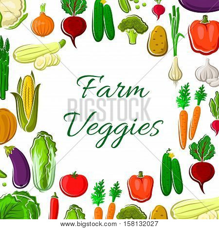Farm vegetable poster. Fresh veggies with pepper and tomato, carrot, onion and potato, broccoli, cucumber and garlic, cabbage, radish, beet and zucchini, eggplant and corn, asparagus. Vegetarian food design