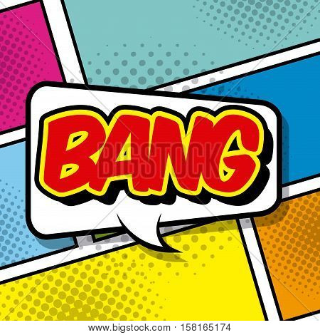 speech bubble with bang word. comic and pop art concept. vector illustration