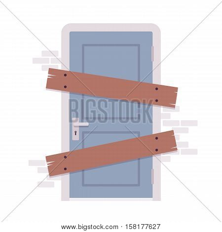 Boarded up door, installing boards on the door to prevent unauthorized access, or abandoned. Cartoon vector flat-style concept illustration