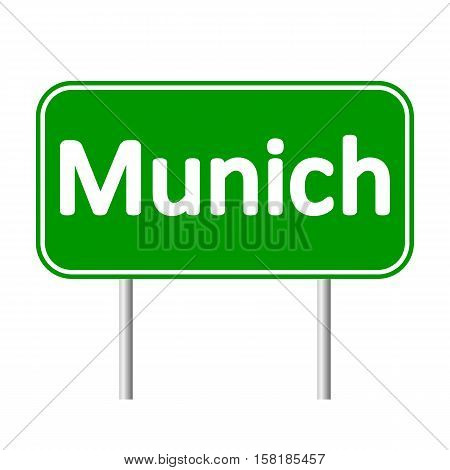 Munich road sign isolated on white background.