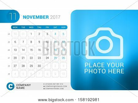 Desk Calendar For 2017 Year. November. Vector Design Print Template With Place For Photo. Week Start