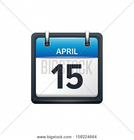 April 15. Calendar icon.Vector illustration, flat style.Month and date..Sunday, Monday, Tuesday, Wednesday, Thursday, Friday, Saturday.Week, weekend, red letter day. 2017, 2018 year.Holidays.