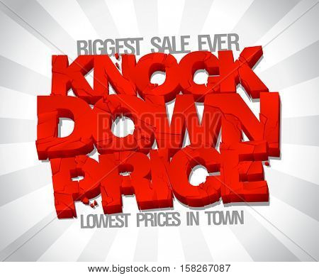 Knock down price, lowest price in town, sale typographic design