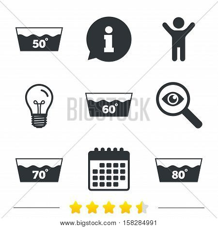 Wash icons. Machine washable at 50, 60, 70 and 80 degrees symbols. Laundry washhouse signs. Information, light bulb and calendar icons. Investigate magnifier. Vector