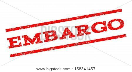 Embargo watermark stamp. Text caption between parallel lines with grunge design style. Rubber seal stamp with unclean texture. Vector red color ink imprint on a white background.
