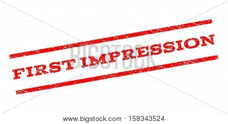 First Impression watermark stamp. Text caption between parallel lines with grunge design style. Rubber seal stamp with scratched texture. Vector red color ink imprint on a white background.