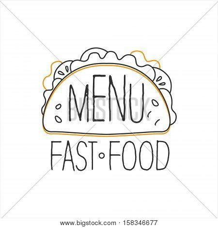 Texmex Taco Premium Quality Fast Food Street Cafe Menu Promotion Sign In Simple Hand Drawn Design Vector Illustration. Good Products Trendy Junk Food Advertisement Template For Hipster Restaurant.