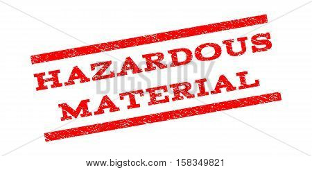 Hazardous Material watermark stamp. Text caption between parallel lines with grunge design style. Rubber seal stamp with scratched texture. Vector red color ink imprint on a white background.