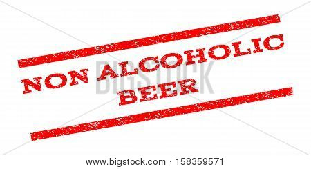 Non Alcoholic Beer watermark stamp. Text caption between parallel lines with grunge design style. Rubber seal stamp with unclean texture. Vector red color ink imprint on a white background.