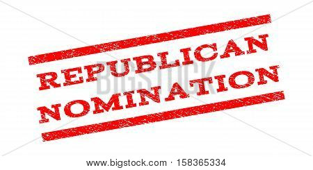 Republican Nomination watermark stamp. Text tag between parallel lines with grunge design style. Rubber seal stamp with dust texture. Vector red color ink imprint on a white background.