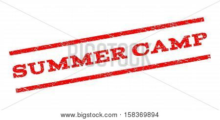 Summer Camp watermark stamp. Text tag between parallel lines with grunge design style. Rubber seal stamp with dust texture. Vector red color ink imprint on a white background.
