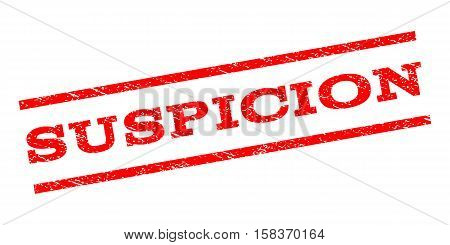 Suspicion watermark stamp. Text tag between parallel lines with grunge design style. Rubber seal stamp with scratched texture. Vector red color ink imprint on a white background.