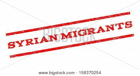 Syrian Migrants watermark stamp. Text caption between parallel lines with grunge design style. Rubber seal stamp with dust texture. Vector red color ink imprint on a white background.