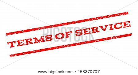 Terms Of Service watermark stamp. Text caption between parallel lines with grunge design style. Rubber seal stamp with dirty texture. Vector red color ink imprint on a white background.