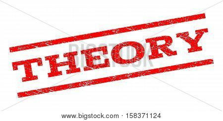 Theory watermark stamp. Text caption between parallel lines with grunge design style. Rubber seal stamp with unclean texture. Vector red color ink imprint on a white background.