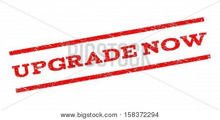 Upgrade Now watermark stamp. Text caption between parallel lines with grunge design style. Rubber seal stamp with scratched texture. Vector red color ink imprint on a white background.