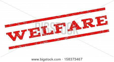 Welfare watermark stamp. Text caption between parallel lines with grunge design style. Rubber seal stamp with dirty texture. Vector red color ink imprint on a white background.