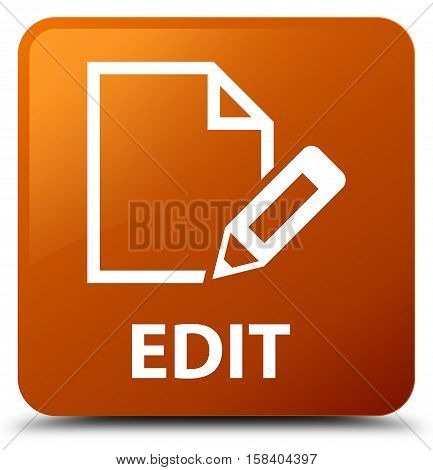 Edit (edit pencil icon) brown square button