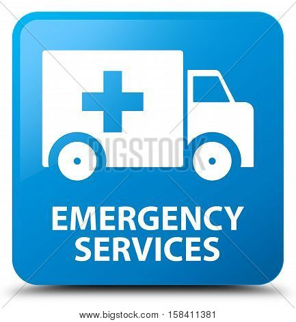 Emergency services (ambulance icon) cyan blue square button