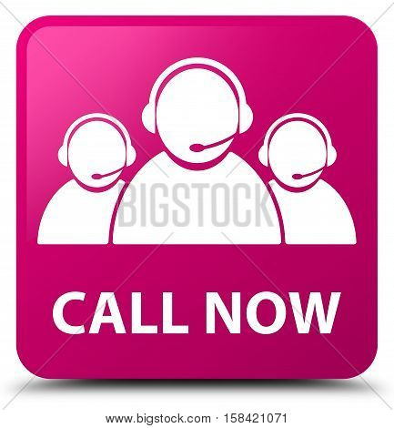 Call Now (customer Care Team Icon) Pink Square Button