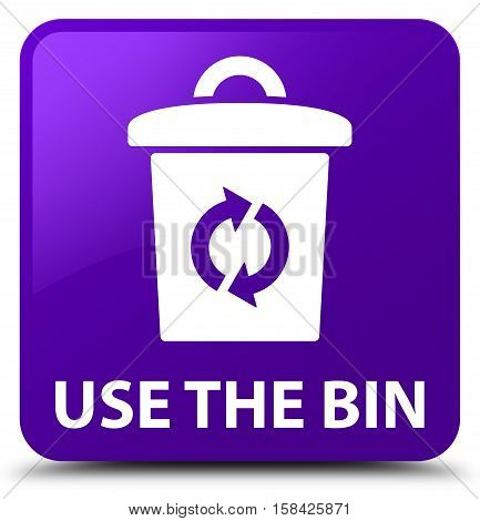 Use the bin isolated on abstract purple square button