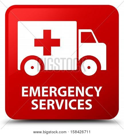 Emergency services isolated on abstract red square button