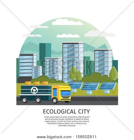 Orthogonal icon ecology conceptual composition with arched smart city urban landscape houses truck and solar batteries vector illustration