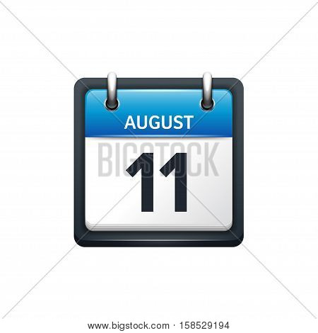 August 11. Calendar icon.Vector illustration, flat style.Month and date.Sunday, Monday, Tuesday, Wednesday, Thursday, Friday, Saturday.Week, weekend, red letter day. 2017, 2018 year.Holidays.