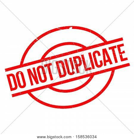 Do Not Duplicate Rubber Stamp