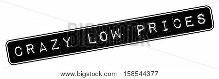 Crazy Low Prices Rubber Stamp