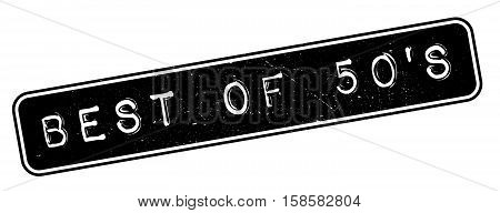 Best Of 50's Rubber Stamp