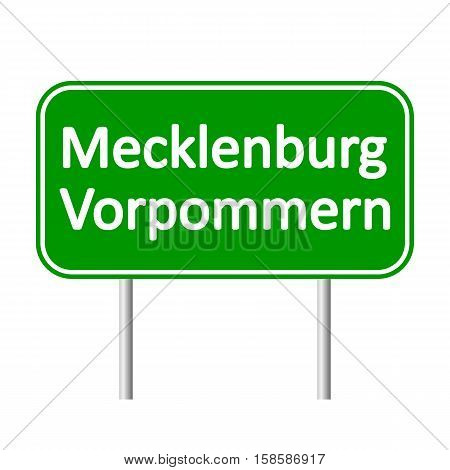 Mecklenburg-Vorpommern road sign isolated on white background.