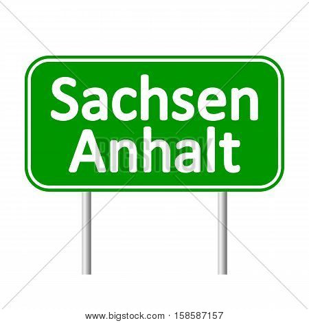 Sachsen-Anhalt road sign isolated on white background.