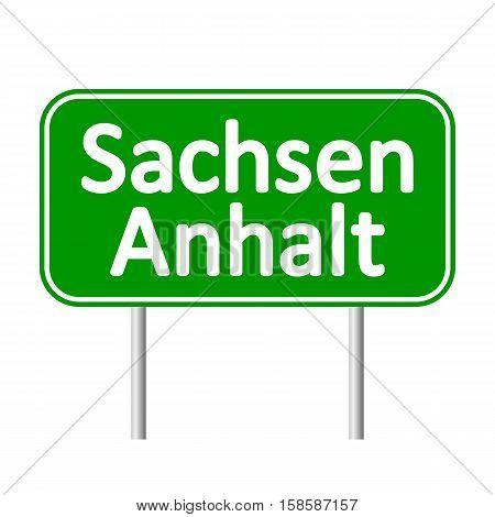 Sachsen-Anhalt road sign isolated on white background.