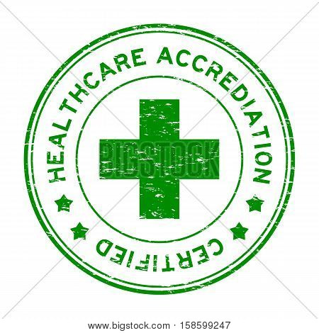 Grunge green healthcare accrediation certified round rubber stamp