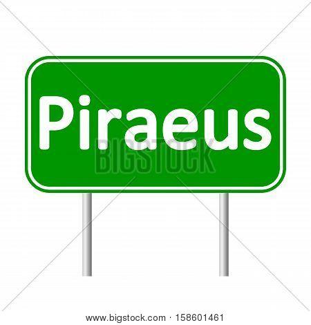 Piraeus road sign isolated on white background.