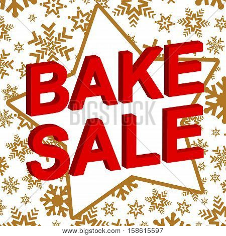 Winter sale poster with BAKE SALE text. Advertising vector banner template