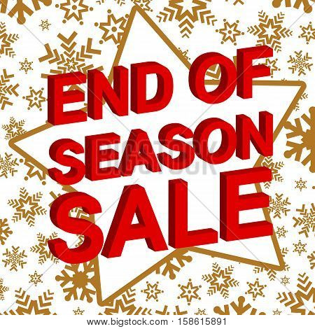 Winter sale poster with END OF SEASON SALE text. Advertising  vector banner template